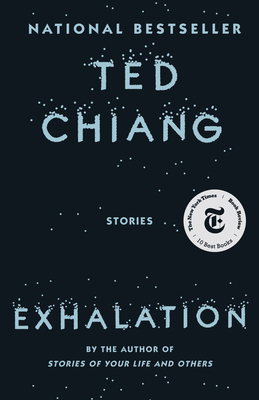 Exhalation - Chiang, Ted