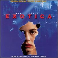 Exotica [Original Motion Picture Soundtrack] - Mychael Danna
