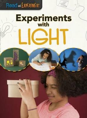 Experiments with Light - Thomas, Isabel