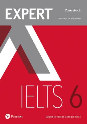 Expert IELTS 6 Coursebook - Walsh, Clare, and Warwick, Lindsay