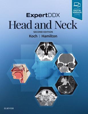 Expertddx: Head and Neck - Koch, Bernadette L, MD, and Hamilton, Bronwyn E, MD