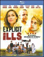 Explicit Ills [Blu-ray]