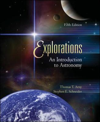 Explorations: An Introduction to Astronomy - Arny, Thomas T, and Schneider, Stephen E