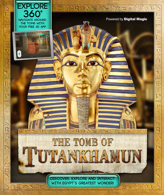 Explore 360: The Tomb of Tutankhamun: Discover Egypt's greatest wonder - Caldwell, Stella