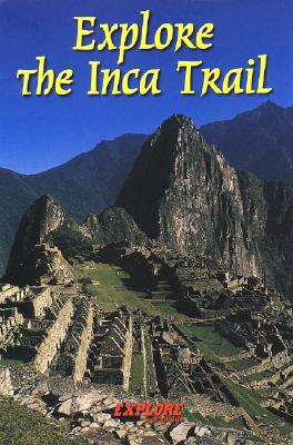 Explore the Inca Trail - Megarry, Jacquetta, and Davies, Roy