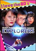 Explorers [I Love the 80's Edition]