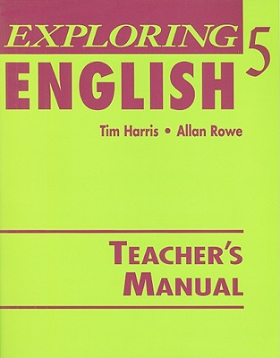 Exploring English 5 - Harris, Tim, and Zukowski/Faust, Jean (Introduction by)