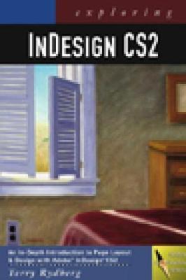 Exploring InDesign CS2 - Rydberg, Terry
