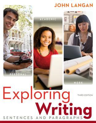 Exploring Writing: Sentences and Paragraphs - Langan, John