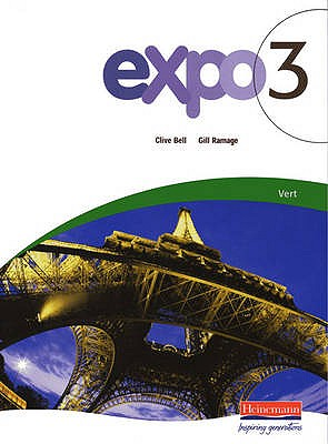 Expo 3 Vert Pupil Book - Bell, Clive (Editor), and Ramage, Gill (Editor)