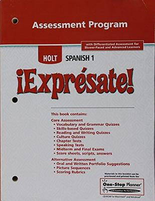 ?Expr?sate!: Assessment Program Levels 1a/1b/1 - Holt Rinehart & Winston, and Holt Rinehart and Winston (Prepared for publication by)