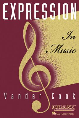 Expression in Music - Vandercook, H A
