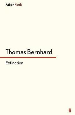 Extinction - Bernhard, Thomas