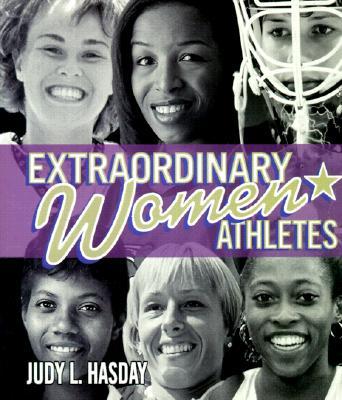 Extraordinary Women Athletes - Hasday, Judy L