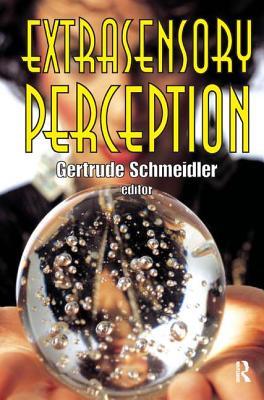 Extrasensory Perception - Schmeidler, Gertrude