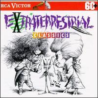 Extraterrestrial Classics - Arnold Steinhardt (violin); David Soyer (cello); David Theodore (oboe); David Watkins (harp); Guarneri Quartet;...