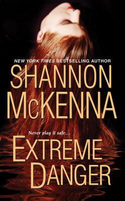 Extreme Danger - McKenna, Shannon