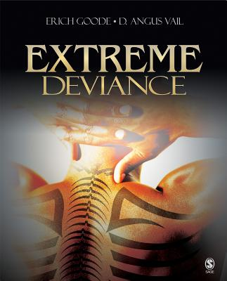 Extreme Deviance - Goode, Erich (Editor), and Vail, D Angus (Editor)