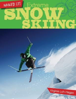 Extreme Snow Skiing - Loh-Hagan, Virginia, Edd