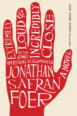 Extremely Loud and Incredibly Close - Foer, Jonathan Safran