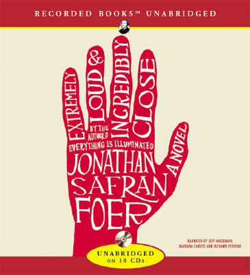 Extremely Loud & Incredibly Close - Foer, Jonathan Safran, and Various (Narrator)
