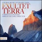 Exultet Terra: Choral Music of Hilary Tann