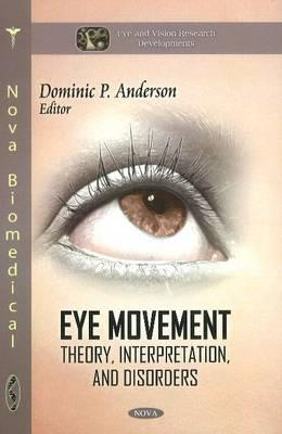 Eye Movement - Anderson, Dominic P