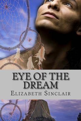 Eye of the Dream - Sinclair, Elizabeth