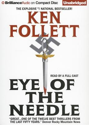 Eye of the Needle - Follett, Ken, and Unspecified (Read by), and Lincoln, Eric (Read by)