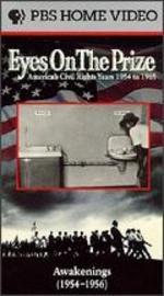 Eyes on the Prize: Awakenings (1954-56)