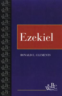 Ezekiel - Clements, Ronald E, and Clements, R E, and Miller, Patrick D, Professor, Jr. (Editor)