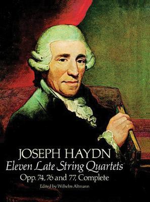 F.J. Haydn: Eleven Late String Quartets - Haydn, Joseph