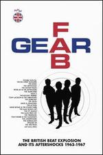 Fab Gear: The British Beat Explosion and Its Aftershocks