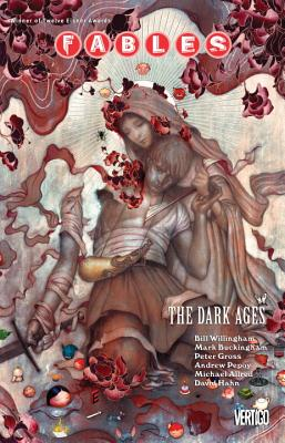 Fables Vol. 12: The Dark Ages - Willingham, Bill