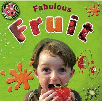 Fabulous Fruit - Jones, Bryony
