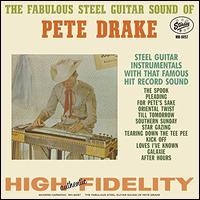 Fabulous Steel Guitar Sound of Pete Drake - Pete Drake
