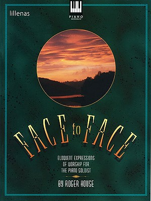 Face to Face, Keyboard Book - House, Roger (Composer)