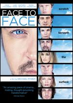 Face to Face - Michael Rymer