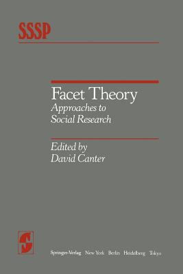 Facet Theory: Approaches to Social Research - Canter, D (Editor)