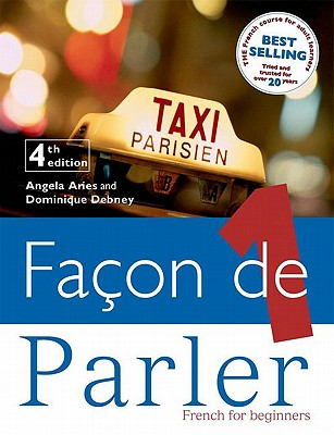 Facon de Parler 1 French for Beginners 5ED - Aries, Angela, and Debney, Dominique