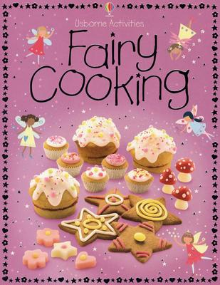 Fairy Cooking - Gilpin, Rebecca, and Atkinson, Catherine