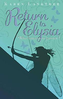 Fairy Rescuers - Return to Elysia - Langtree, Karen