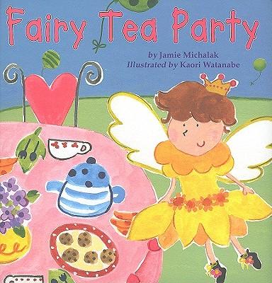 Fairy Tea Party - Michalak, Jamie