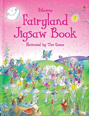 Fairyland Jigsaw Book - Doherty, Gillian, and Milbourne, Anna (Editor)