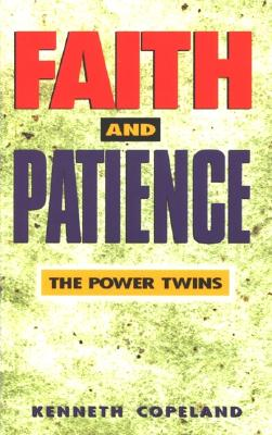 Faith and Patience - Copeland, Kenneth