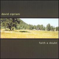 Faith & Doubt - David Cipriani