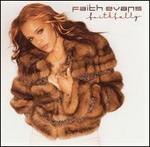 Faithfully - Faith Evans