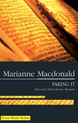 Faking It - MacDonald, Marianne