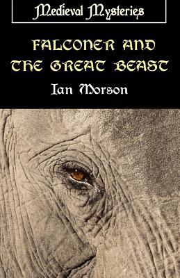 Falconer and the Great Beast - Morson, Ian