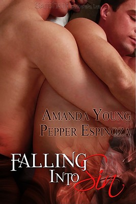 Falling Into Sin - Espinoza, Pepper, and Young, Amanda